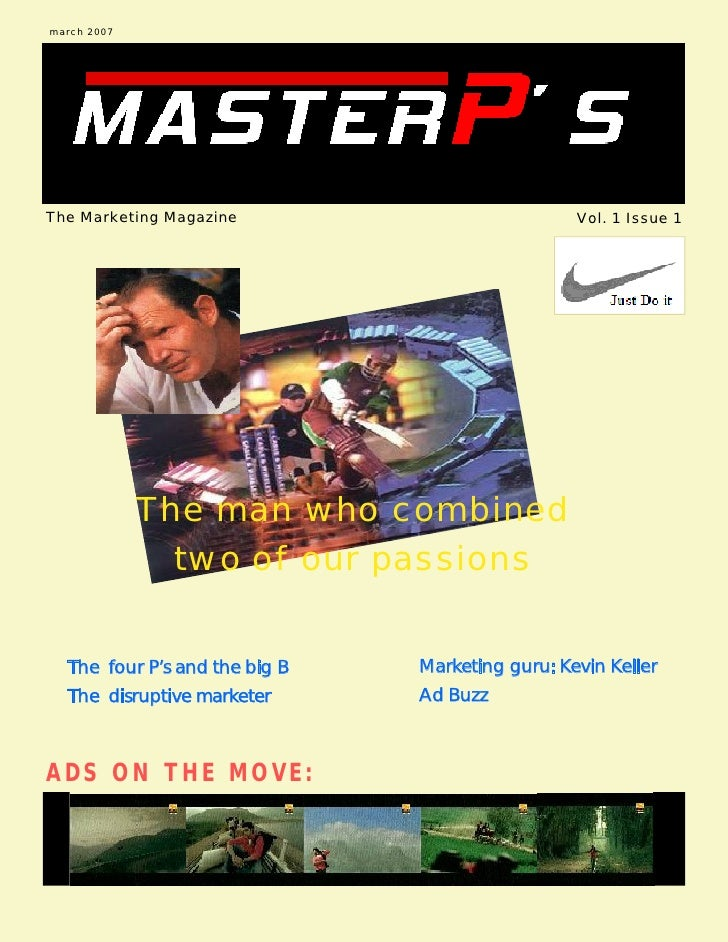 march 2007     The Marketing Magazine                           Vol. 1 Issue 1                  The man who combined      ...