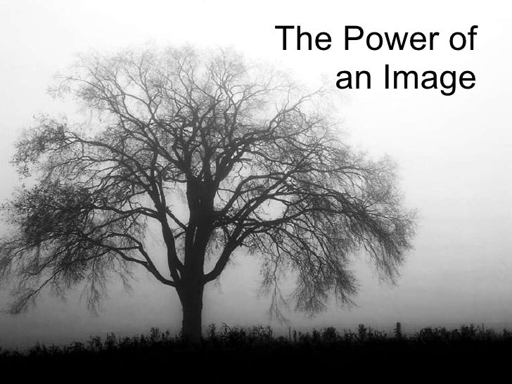 The Power of an Image