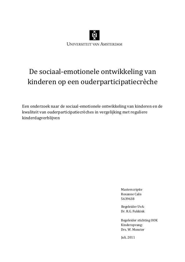De sociaal-‐emotionele ontwikkeling van      kinderen op een ouderparticipatiecrèche  Een onderzoek na...