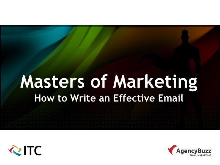 Masters of Marketing How to Write an Effective Email
