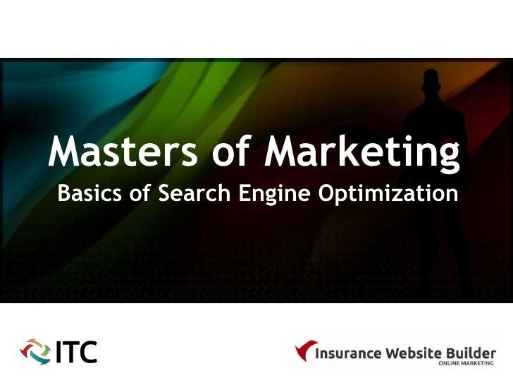 Masters of MarketingBasics of Search Engine Optimization