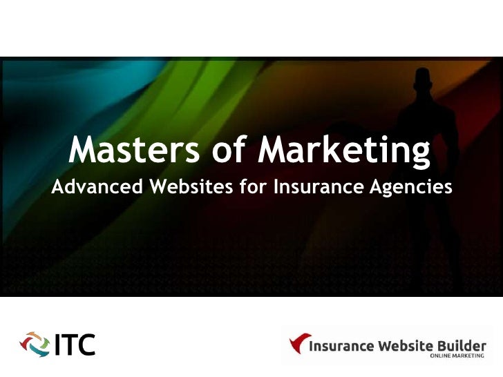 Masters of Marketing: Advanced Websites for Insurance Agents