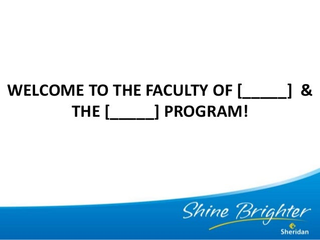 WELCOME TO THE FACULTY OF [_____] &THE [_____] PROGRAM!