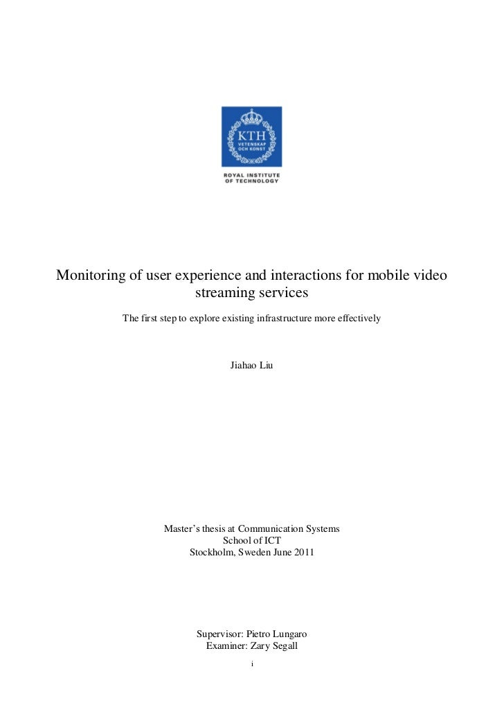 Monitoring of user experience and interactions for mobile video                      streaming services          The first...