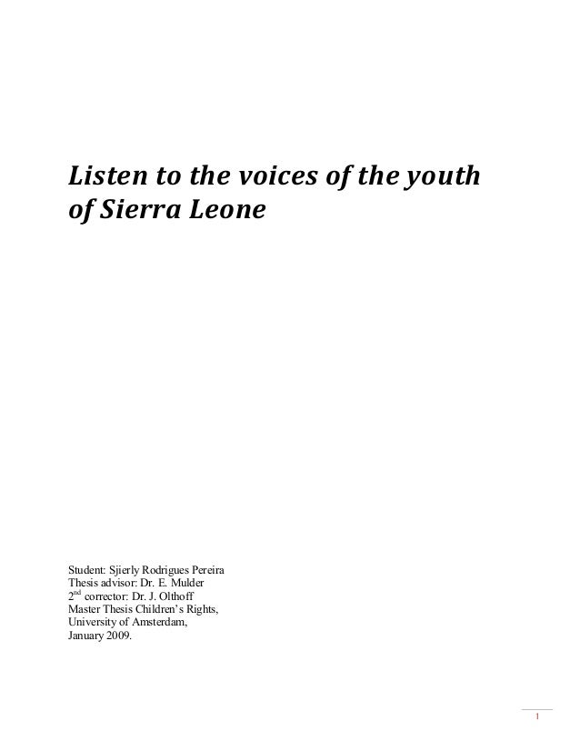 Master thesis of Sjierly Rodrigues Pereira, about the view of the youth in sierra leone.