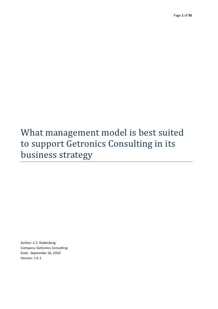 Page 1 of 95What management model is best suitedto support Getronics Consulting in itsbusiness strategyAuthor: C.E. Radenb...
