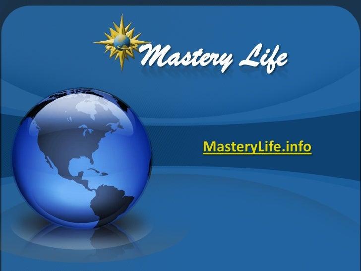 Mastery Life       MasteryLife.info