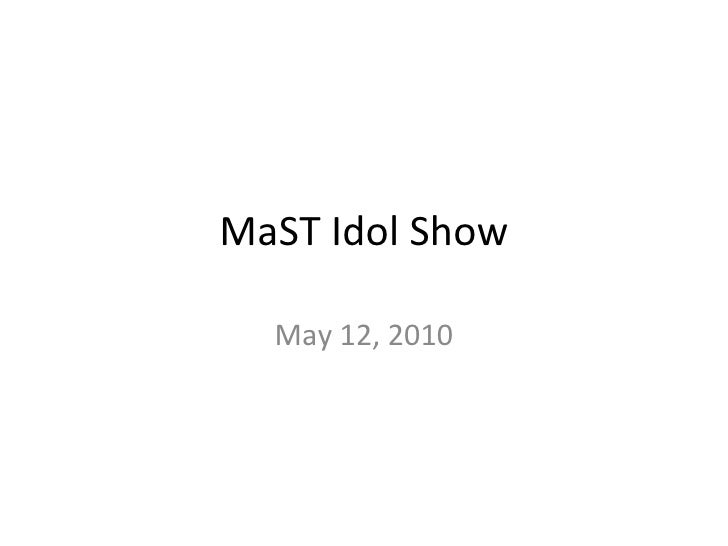 Ma st idol show 5 12-10