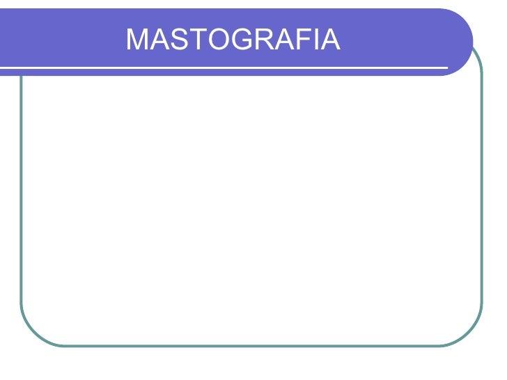 MASTOGRAFIA