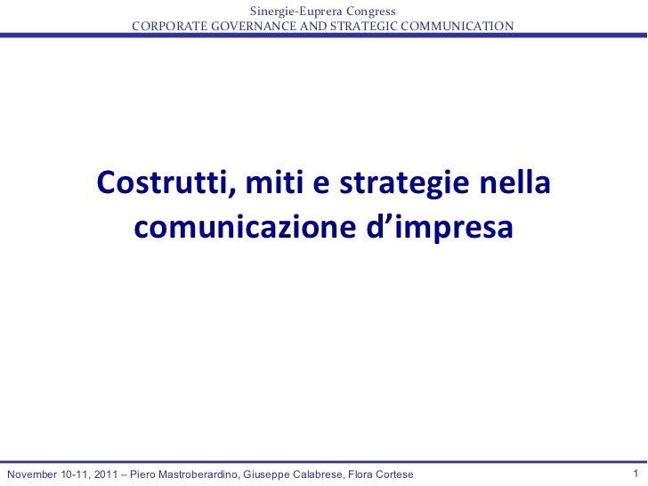 Costrutti, miti e strategie nella comunicazione d'impresa November 10-11, 2011 – Piero Mastroberardino, Giuseppe Calabrese...