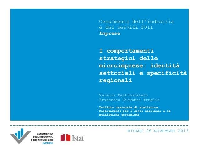 Censimento dell'industria e dei servizi 2011 Imprese  I comportamenti strategici delle microimprese: identità settoriali e...