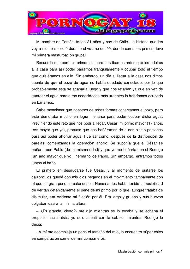 Mi nombre es Tomás, tengo 21 años y soy de Chile. La historia que les voy a relatar sucedió durante el verano del 99, dond...