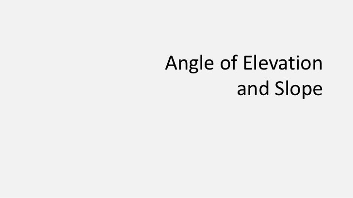 Mat2793 - Angle of Elevation