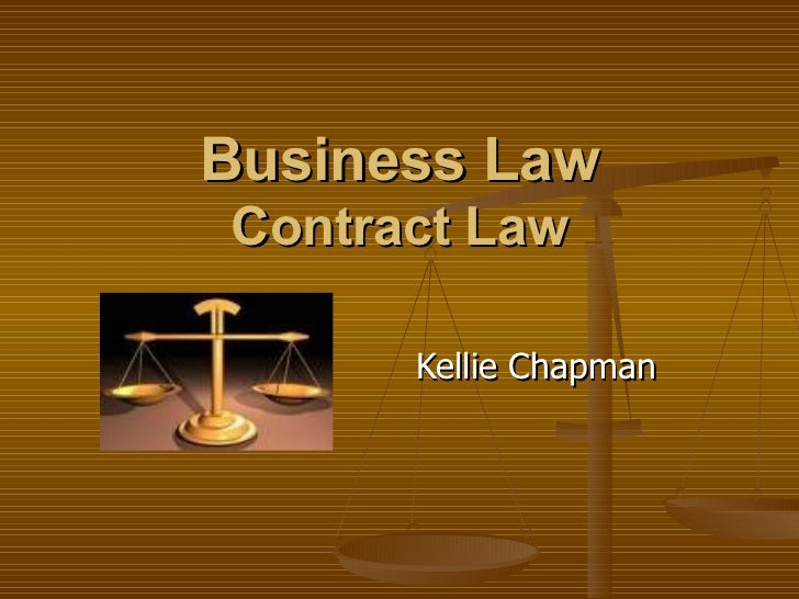 Business Law Contract Law Kellie Chapman