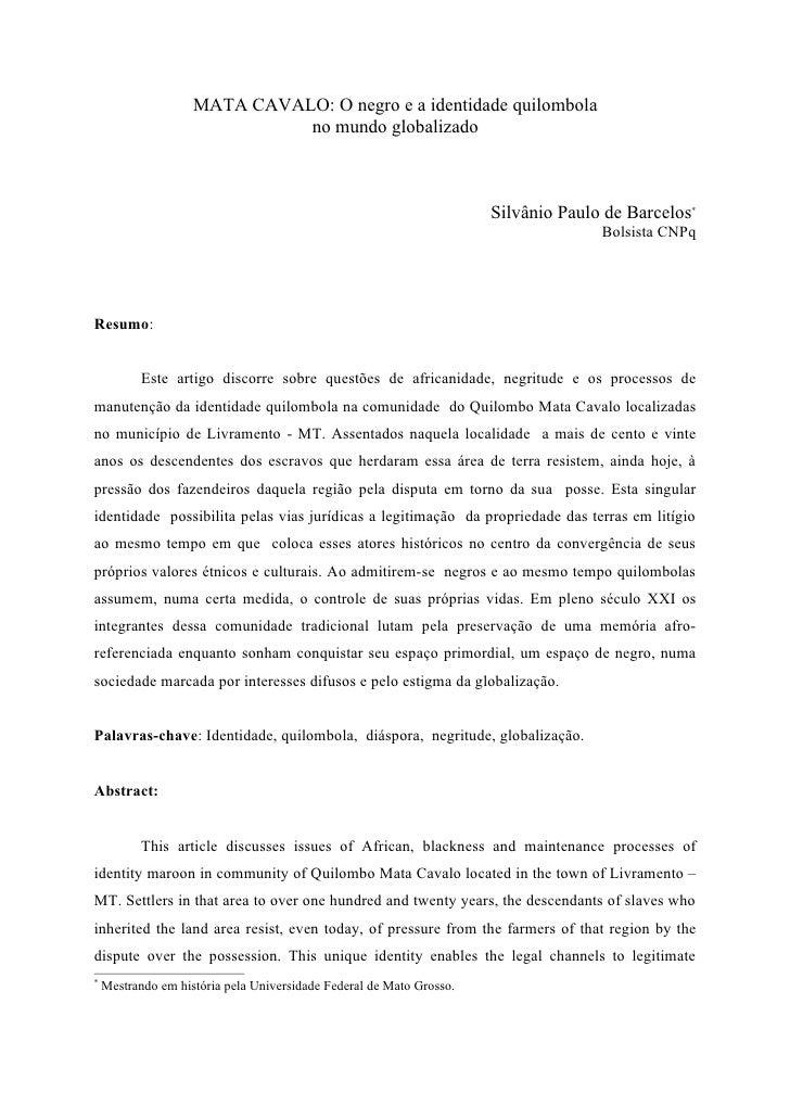 Quilombo Mata Cavalo: O negro e a identidade quilombola no mundo globalizado