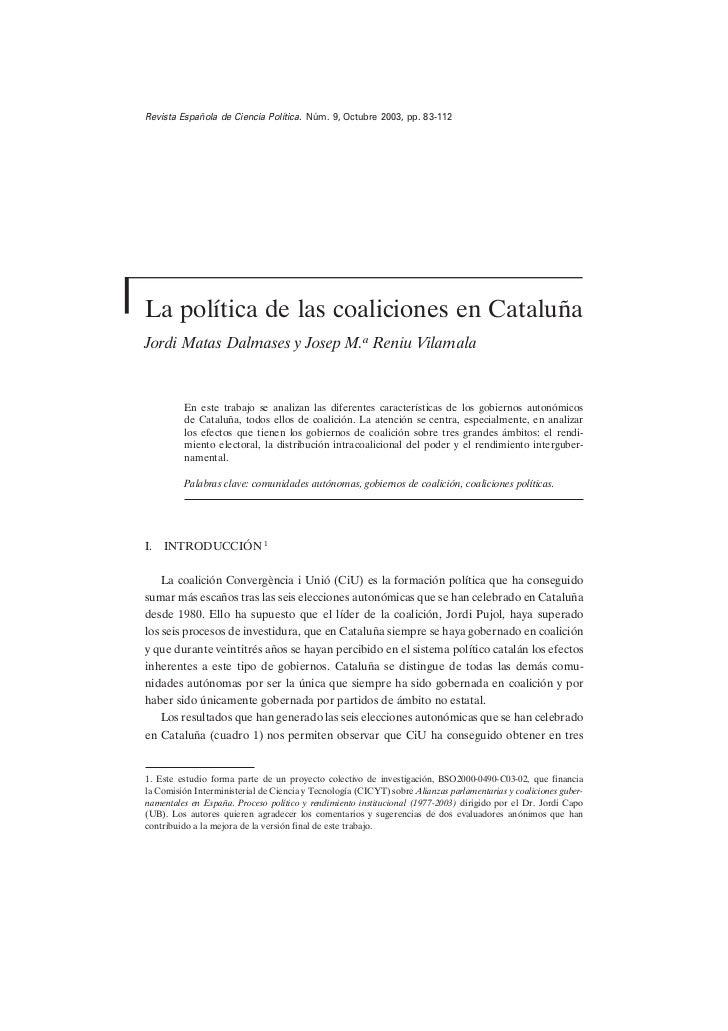 La política de las coaliciones en Cataluña.