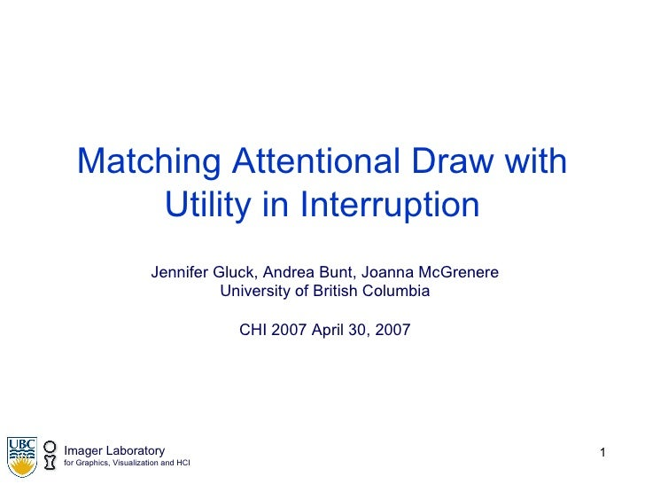 Matching Attentional Draw with Utility in Interruption