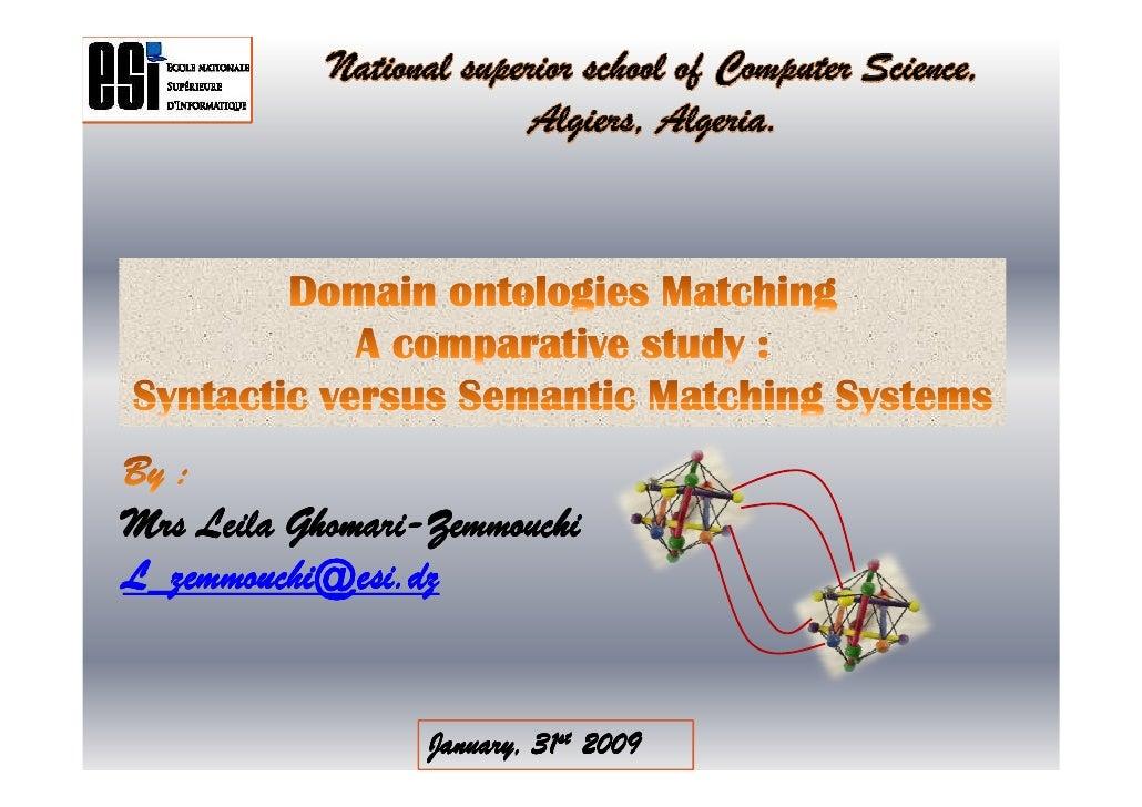 Matching Domain Ontologies A Comparative Study [Mode De Compatibilité]
