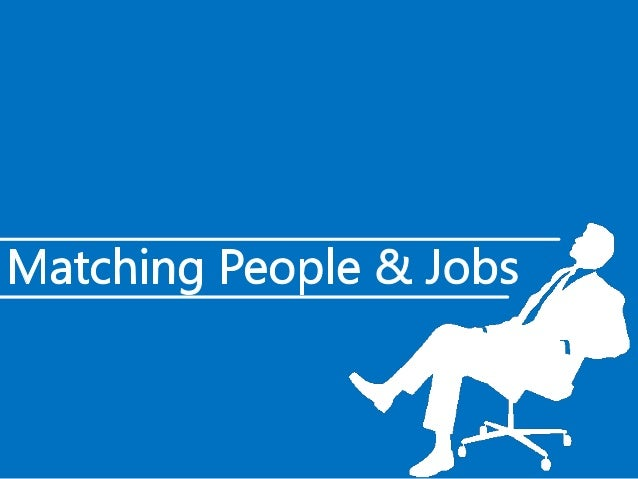 Matching People & Jobs