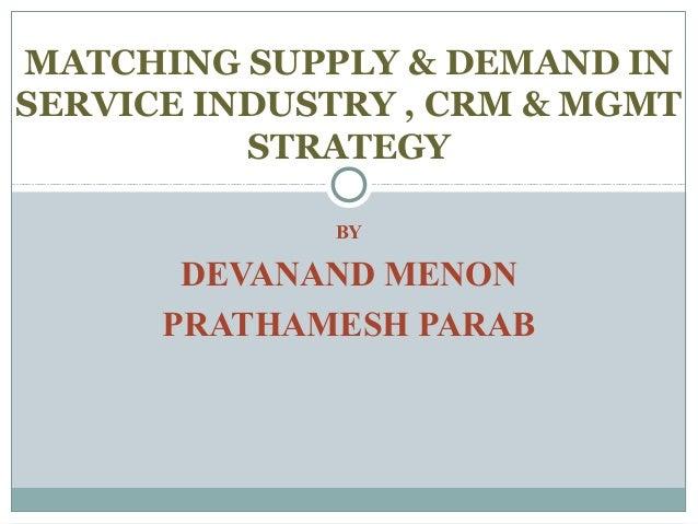 Matching Supply & Demand & CRM