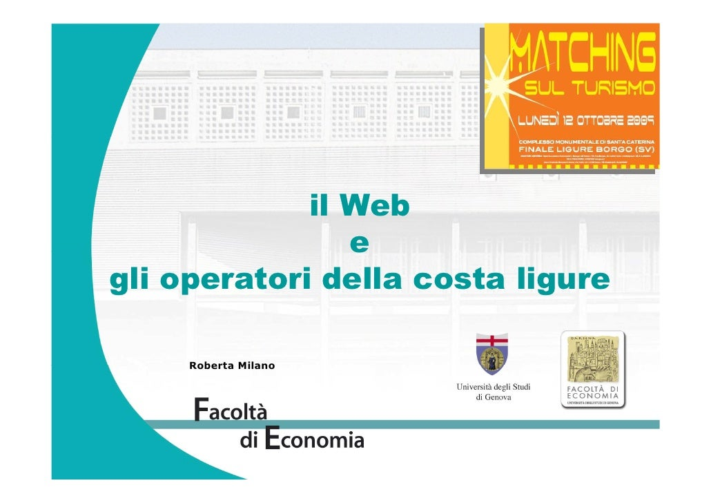 il Web                 e gli operatori della costa ligure       Roberta Milano
