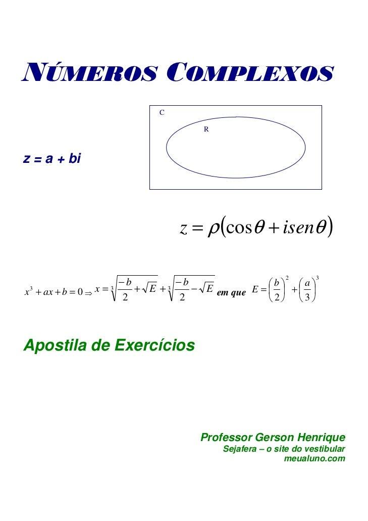 NÚMEROS COMPLEXOS                          C                                   Rz = a + bi                              z ...