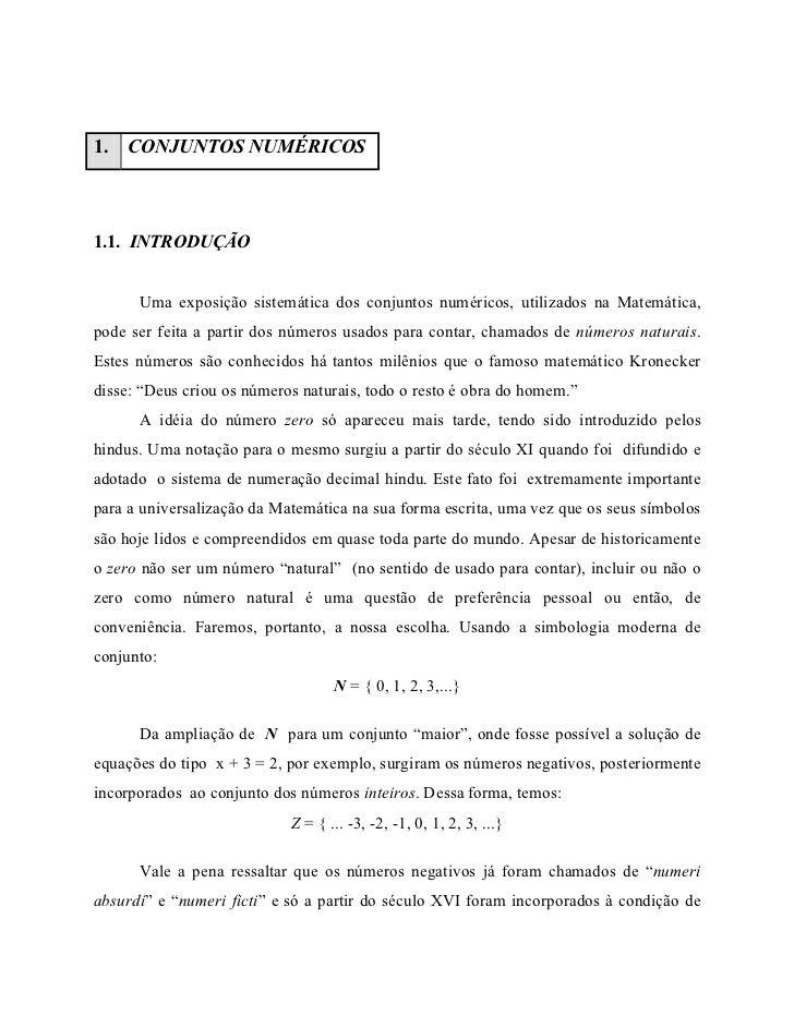1.   CONJUNTOS NUMÉRICOS1.1. INTRODUÇÃO      Uma exposição sistemática dos conjuntos numéricos, utilizados na Matemática,p...