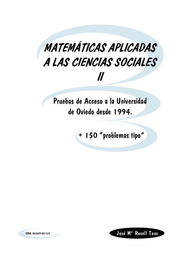 MATEMÁTICAS APLICADAS              A LAS CIENCIAS SOCIALES                         II                       Pruebas de Acc...