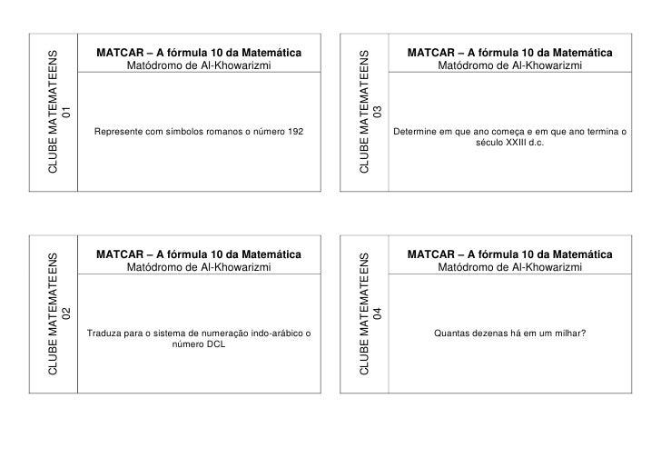 CLUBE MATEMATEENS     MATCAR – A fórmula 10 da Matemática                                       MATCAR – A fórmula 10 da M...