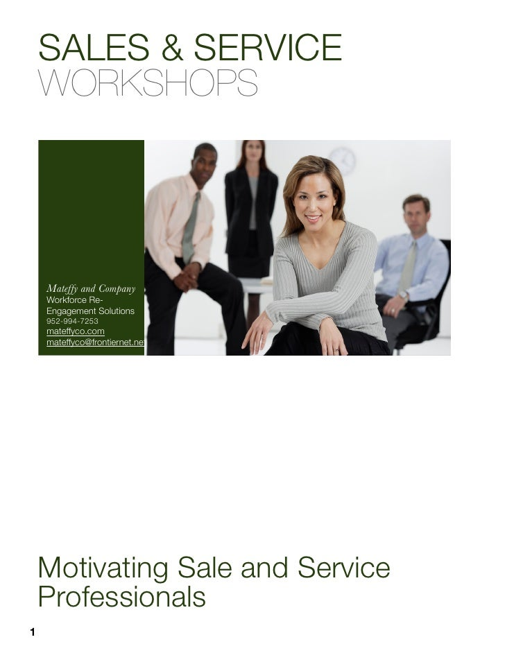 SALES & SERVICE    WORKSHOPS    Mateffy and Company    Workforce Re-    Engagement Solutions    952-994-7253    mateffyco....