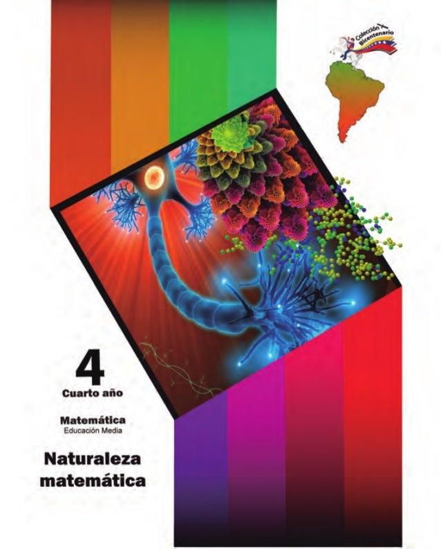 Matemática Cuarto año Nivel de Educación Media del Subsistema de Educación Básica Hugo Rafael Chávez Frías Presidente de l...