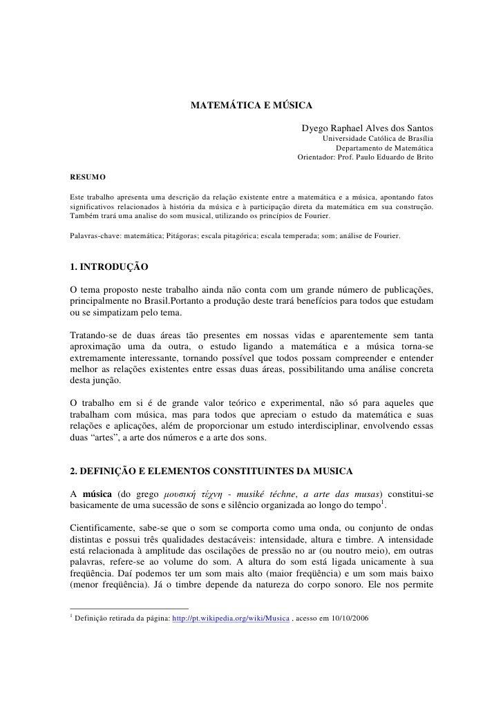 MATEMÁTICA E MÚSICA                                                                         Dyego Raphael Alves dos Santos...