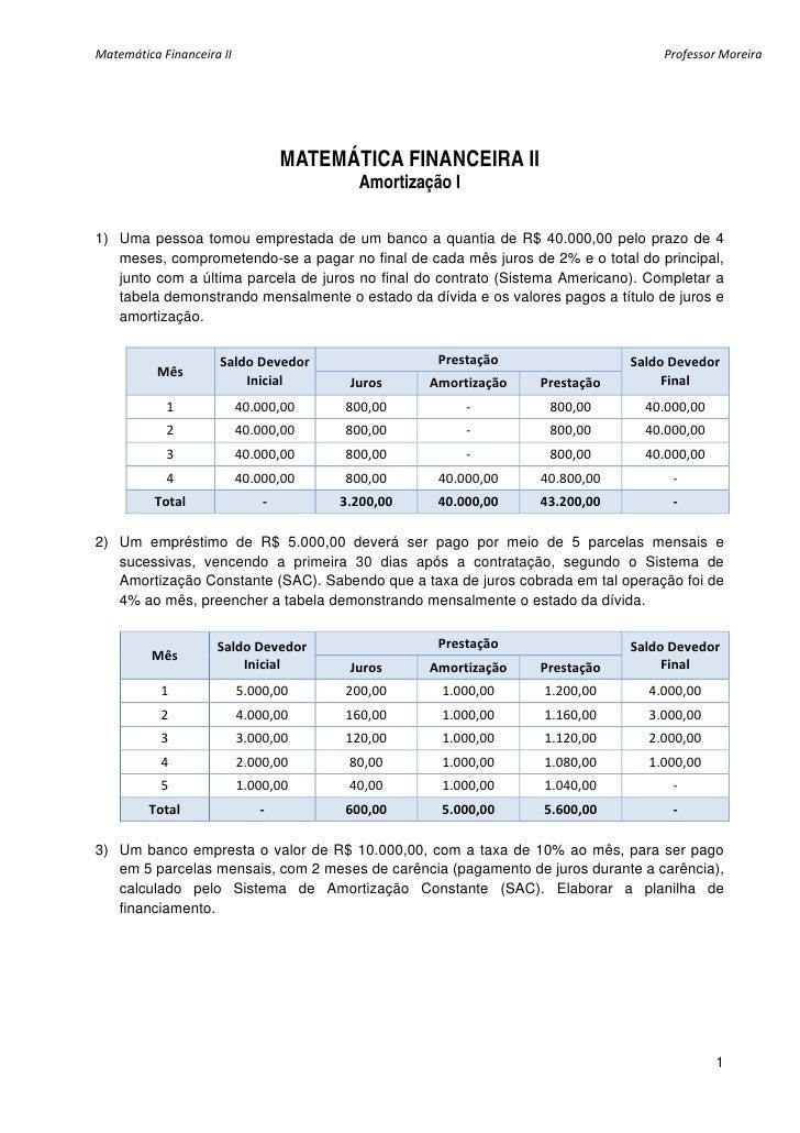 MatemáticaFinanceiraII                                                              ProfessorMoreira                 ...