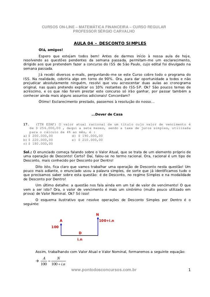 CURSOS ON-LINE – MATEMÁTICA FINANCEIRA – CURSO REGULAR                       PROFESSOR SÉRGIO CARVALHO                    ...