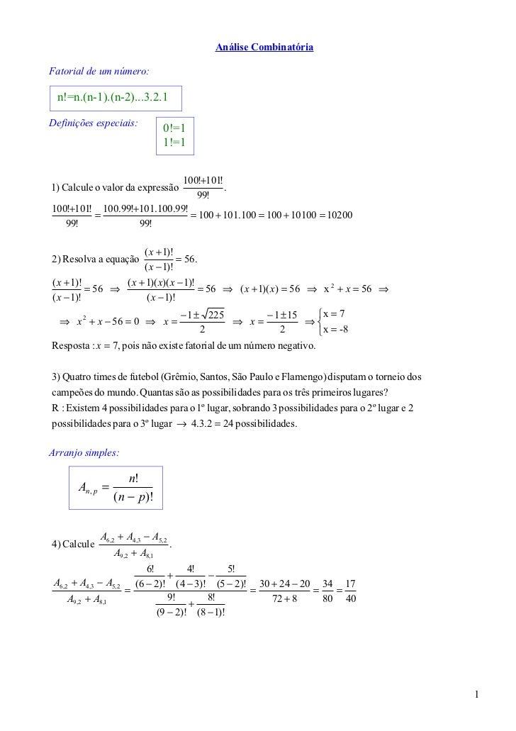 Análise CombinatóriaFatorial de um número:  n!=n.(n-1).(n-2)...3.2.1Definições especiais:                                 ...