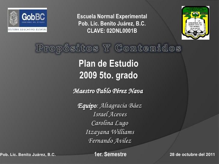 Escuela Normal Experimental                                 Pob. Lic. Benito Juárez, B.C.                                 ...