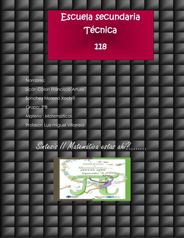 Escuela secundaria                               Técnica                                   118Nombres:Licón Colon Francisc...