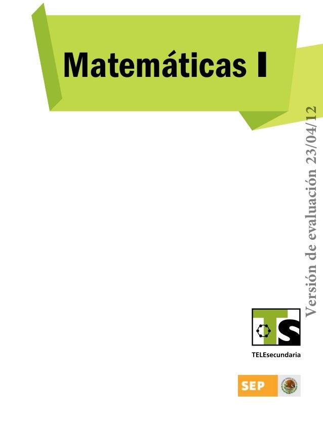 Versión de evaluación 23/04/12  Matemáticas I  TS-matematicas1.indb 1  17/04/12 16:35