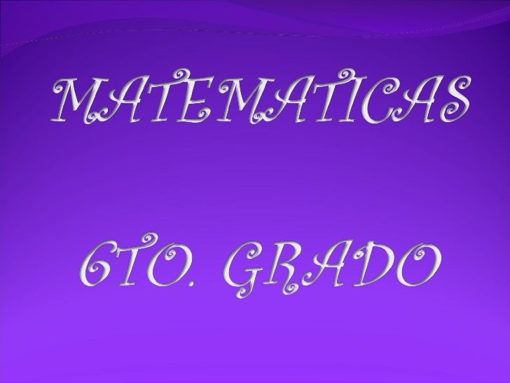 Matematicas 6 t0. año