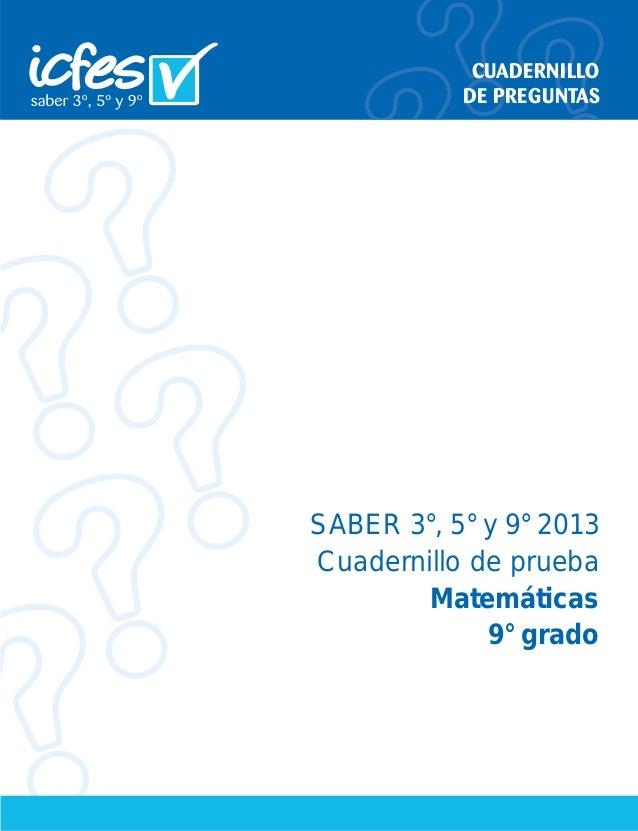 &8$'(51,//2   '(35(*817$6  SABER 3°, 5° y 9° 2013  Cuadernillo de prueba  Matemáticas  9° grado