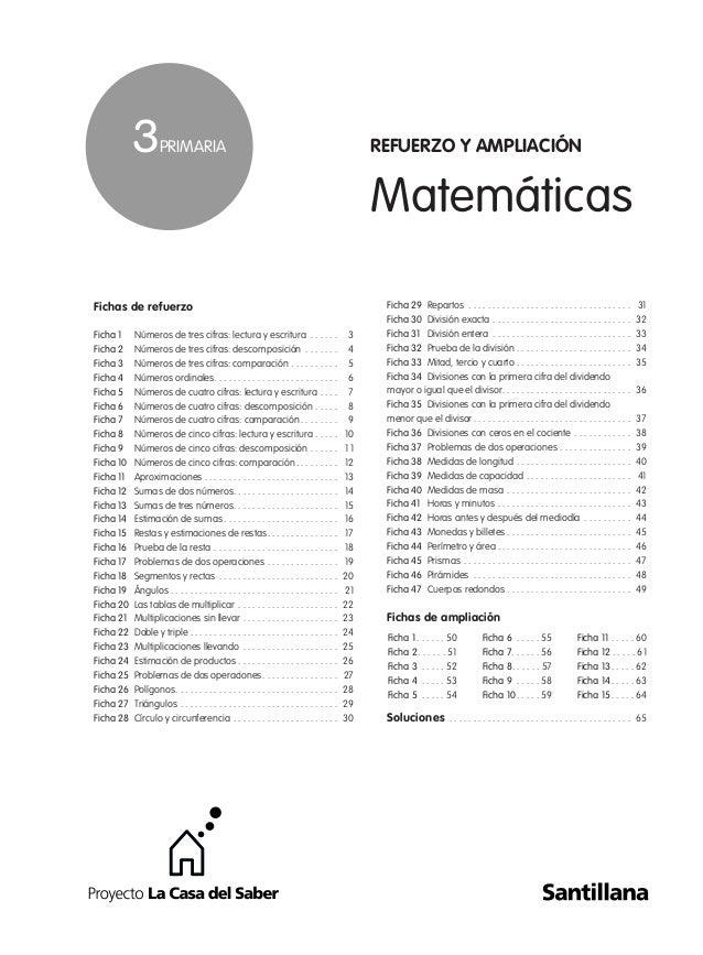 Matemáticas Fichas de refuerzo Ficha 1 Números de tres cifras: lectura y escritura . . . . . . 3 Ficha 2 Números de tres c...