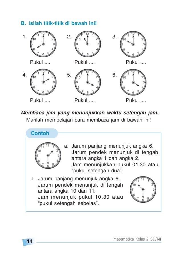 Soal Matematika Kelas 1 Sd Waktu Soal Pengukuran Waktu Kelas 1 Sd Contoh Soal Pengukuran