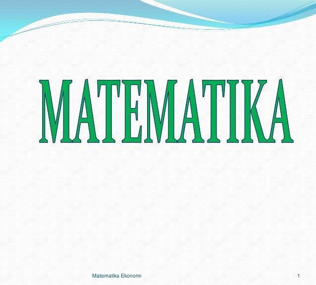 Matematika Ekonomi   1