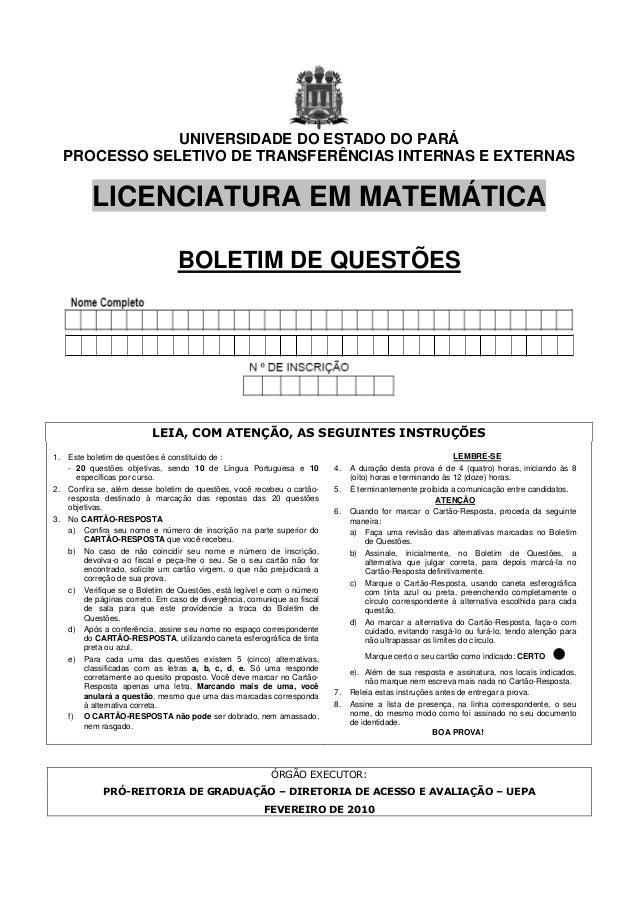 UNIVERSIDADE DO ESTADO DO PARÁPROCESSO SELETIVO DE TRANSFERÊNCIAS INTERNAS E EXTERNASLICENCIATURA EM MATEMÁTICABOLETIM DE ...