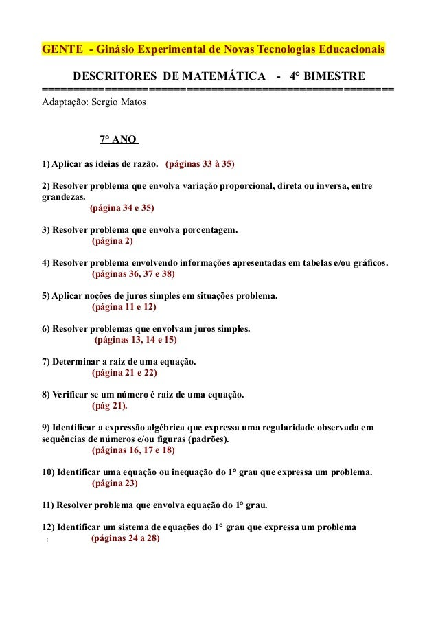 GENTE - Ginásio Experimental de Novas Tecnologias Educacionais DESCRITORES DE MATEMÁTICA - 4° BIMESTRE ===================...