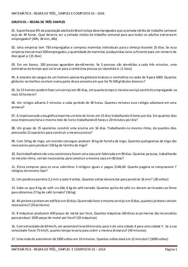 MATEMÁTICA - REGRA DE TRÊS_ SIMPLES E COMPOSTA 01 – 2014 Página1 MATEMÁTICA - REGRA DE TRÊS_ SIMPLES E COMPOSTA 01 – 2014 ...