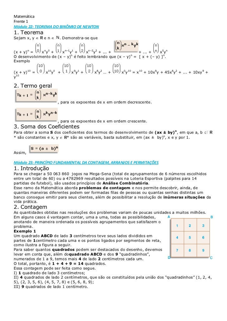 Matemática<br />Frente 1<br />Módulo 22: TEOREMA DO BINÔMIO DE NEWTON<br />1.Teorema<br />Sejam x, ye n. Demonstra...