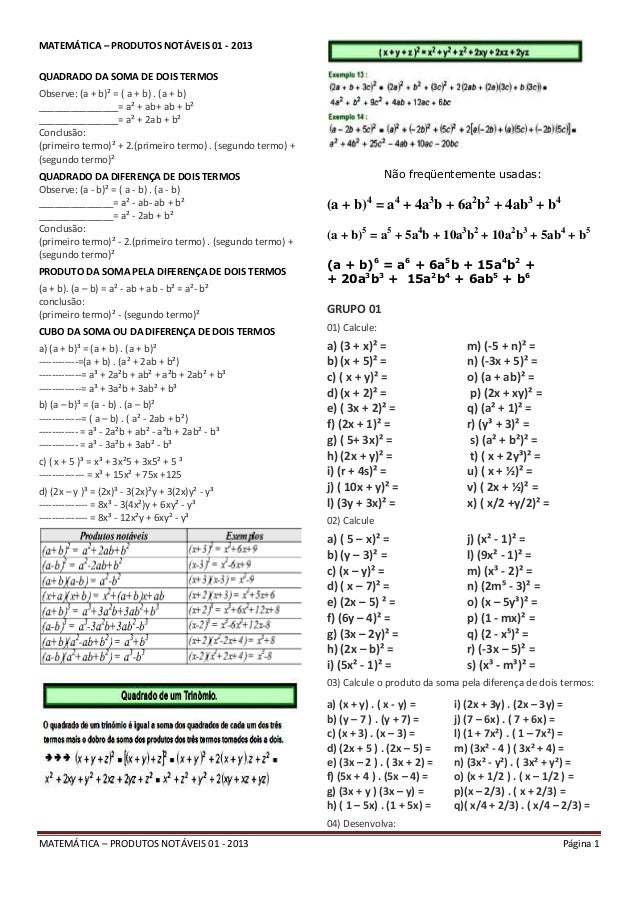 MATEMÁTICA – PRODUTOS NOTÁVEIS 01 - 2013 Página 1 MATEMÁTICA – PRODUTOS NOTÁVEIS 01 - 2013 QUADRADO DA SOMA DE DOIS TERMOS...