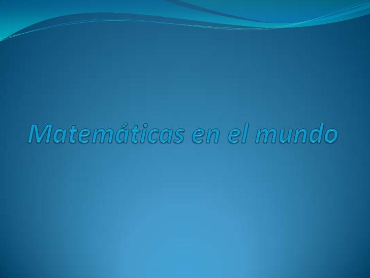 En el universo hay infinidad de problemas matemáticosen la naturaleza, creadas por ella misma.Nosotros conocemos sumamente...