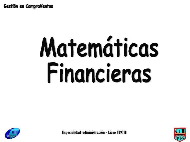 Especialidad Administración - Liceo TPCH Matemáticas Financieras Gestión en CompraVentas